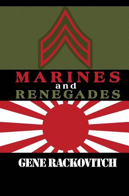 Marines and Renegades - Rackovitch, Gene