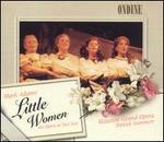 Mark Adamo: Little Women - Chad Shelton (tenor); Daniel Belcher (baritone); James Maddalena (baritone); Joyce DiDonato (mezzo-soprano);...