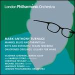 Mark-Anthony Turnage: Orchestral Works, Vol. 3