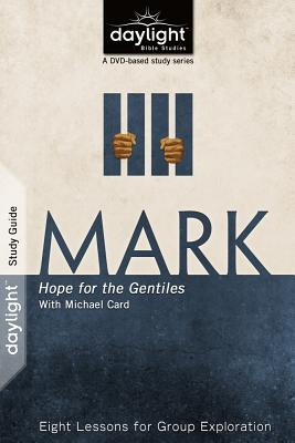 Mark: Hope for the Gentiles - Discovery House Publishers (Creator)