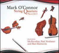 Mark O'Connor: String Quartets Nos. 2 & 3 - Ida Kavafian (violin); Mark O'Connor (violin); Matt Haimovitz (cello); Paul Neubauer (viola)