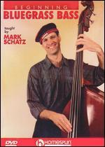 Mark Schatz: Beginning Bluegrass Bass, Level 2