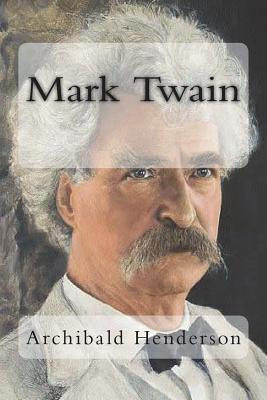 Mark Twain - Henderson, Archibald, and Coburn, Alvin Langdon (Photographer)