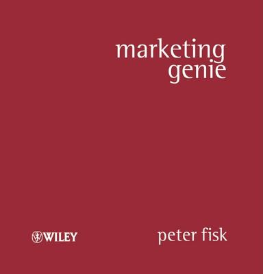 Marketing Genie - Fisk, Peter, and Schobitz, Birgit (Translated by)