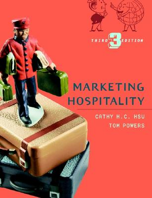 Marketing Hospitality - Hsu, Cathy H C, and Powers, Tom
