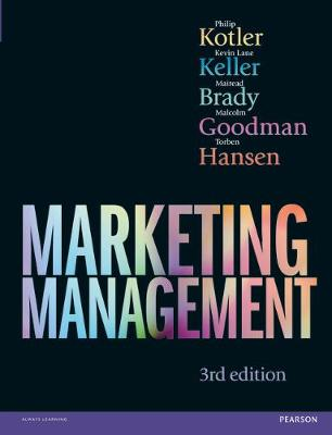 Marketing Management - Kotler, Philip, and Keller, Kevin Lane, and Brady, Mairead