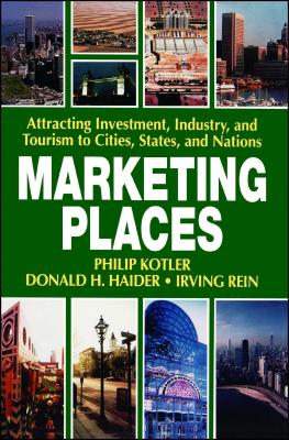 Marketing Places - Kotler, Philip, Ph.D.