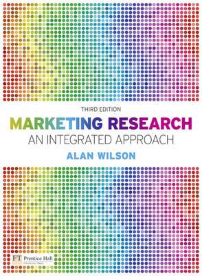 Marketing Research + CD: An Integrated Approach - Wilson, Alan