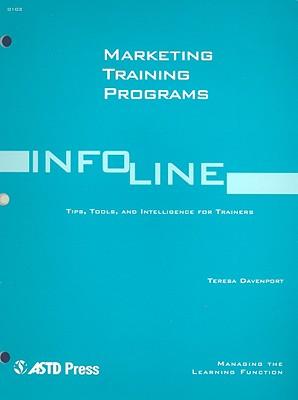 Marketing Training Programs: Managing the Learning Function - Davenport, Teresa