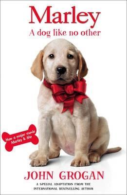 """Marley"": A Dog Like No Other - Grogan, John"