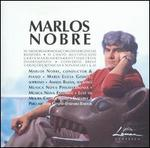 Marlos Nobre: Orchestral, Vocal, Chamber Works