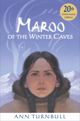 Maroo of the Winter Caves - Turnbull, Ann, Ed