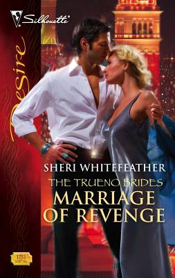 Marriage of Revenge - WhiteFeather, Sheri