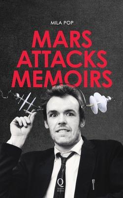 Mars Attacks Memoirs -