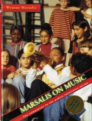 Marsalis on Music - Marsalis, Wynton