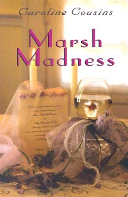 Marsh Madness - Cousins, Caroline