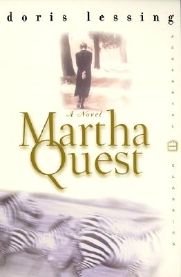 Martha Quest - Lessing, Doris
