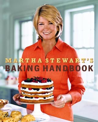 Martha Stewart's Baking Handbook - Stewart, Martha