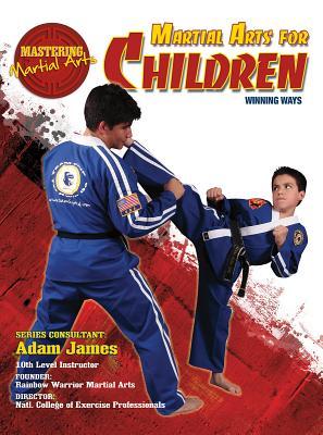 Martial Arts for Children: Winning Ways - Johnson, Nathan