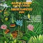 Martin Foster, violin; Eugene Plawutsky, piano