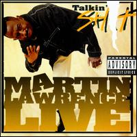 Martin Lawrence Live: Talkin' Shit - Martin Lawrence