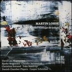 Martin Lohse: Collage de temps