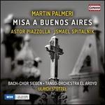 Martin Palmeri: Misa a Buenos Aires