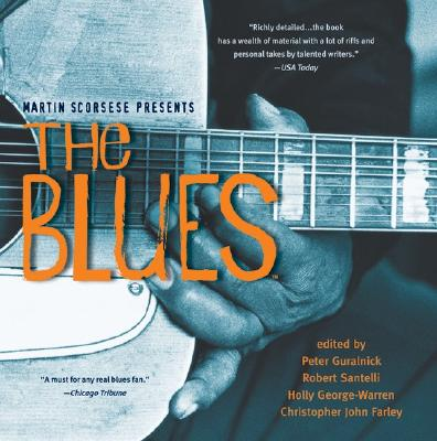 Martin Scorsese Presents the Blues: A Musical Journey - Guralnick, Peter, and Santelli, Robert, and George-Warren, Holly