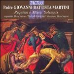 Martini: Requiem e Missa Solemnis