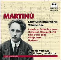 Martinu: Early Orchestral Works, Vol. 1 - Adam Szlezakn (cor anglais); Andrzej Krzyzanowski (flute); Artur Paciorkiewicz (viola); Jakub Haufa (violin);...