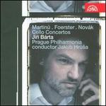 Martinu, Foerster, Nov�k: Cello Concertos