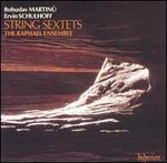 Martinu, Schulhoff: String Sextets