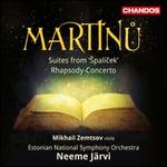 Martinu: Suites from 'Spalicek'; Rhapsody-Concerto