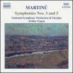 Martinu: Symphonies Nos. 3 & 5