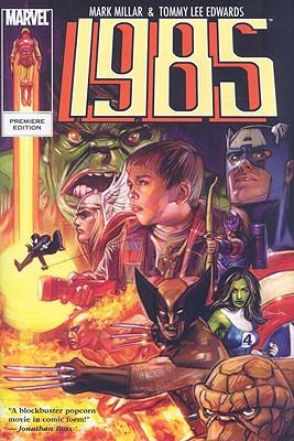 Marvel 1985 - Millar, Mark