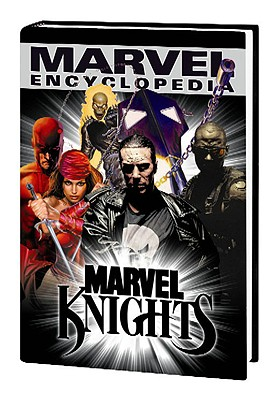 Marvel Encyclopedia Volume 5: Marvel Knights Hc - Youngquist, Jeff (Editor)