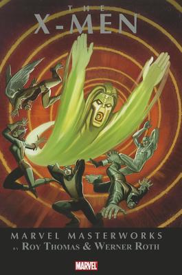 Marvel Masterworks: X-Men - Thomas, Roy