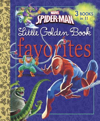 Marvel Spider-Man Little Golden Books Favorites (Marvel: Spider-Man) - Wrecks, Billy, and Berrios, Frank