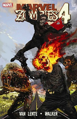 Marvel Zombies 4 - Lente, Fred Van, and Van Lente, Fred (Text by)