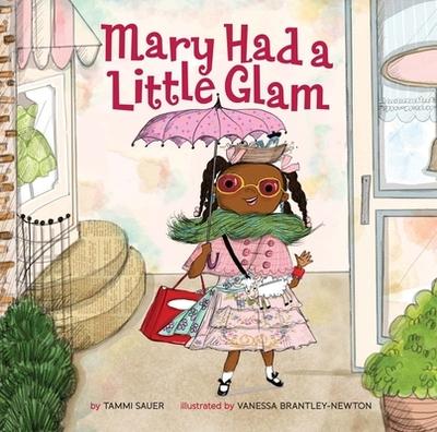 Mary Had a Little Glam - Sauer, Tammi