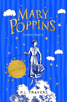 Mary Poppins Comes Back - Travers, P. L.
