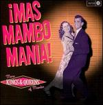 Mas Mambo Mania: More Kings and Queens of Mambo