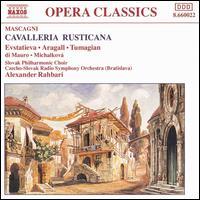 Mascagni: Cavalleria Rusticana - Alzbeta Michalkova (vocals); Anna di Mauro (vocals); Eduard Tumagian (vocals); Giacomo Aragall (vocals);...