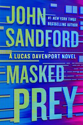 Masked Prey - Sandford, John