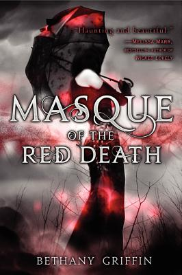 Masque of the Red Death - Griffin, Bethany