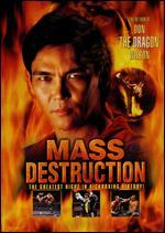 "Mass Destruction: The Return of Don ""The Dragon"" Wilson"