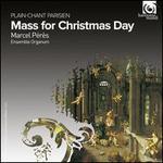 Mass for Christmas Day - Ensemble Organum; Marcel P�r�s (organ); Chantres du Centre de Musique Baroque de Versailles (choir, chorus);...