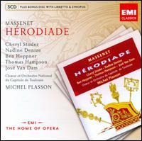 Massenet: H�rodiade - Ben Heppner (vocals); Cheryl Studer (vocals); Jean-Paul Fouch�court (vocals); Jean-Philippe Courtis (vocals);...