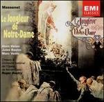 Massenet: Le Jongleur de Notre-Dame - Alain Vanzo (vocals); Amanda Casini (vocals); Antionette Rossi (vocals); Jean-Jacques Doumene (vocals);...