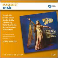 Massenet: Thaïs - Ann Murray (vocals); Ann-Marie Connors (vocals); Beverly Sills (vocals); Brian Ethridge (vocals); Lorin Maazel (violin);...